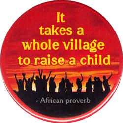 it-takes-a-village-to-raise-a-child